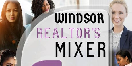 Windsor Edition/Realtor's Mixer EXPlosion tickets