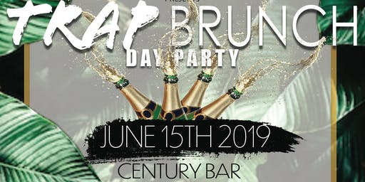 TRAP Brunch / Day Party
