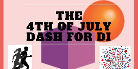 The 4th of July Dash for DI tickets
