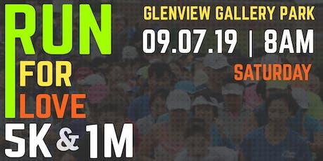 Run for Love 5K Run & 1M Walk tickets
