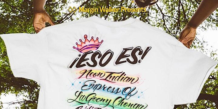 ¡Eso Es!: Neon Indian, Empress Of, La Goony Chonga and more