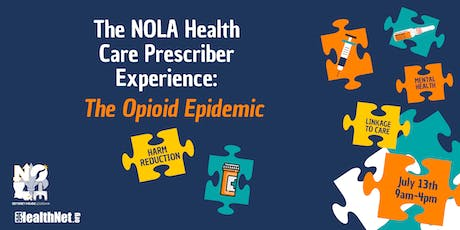 The NOLA Health Care Prescriber Experience: The Opioid Epidemic  tickets