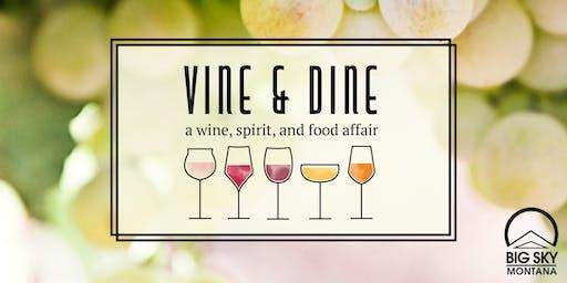 Vine & Dine : A Wine, Spirit & Food Affair