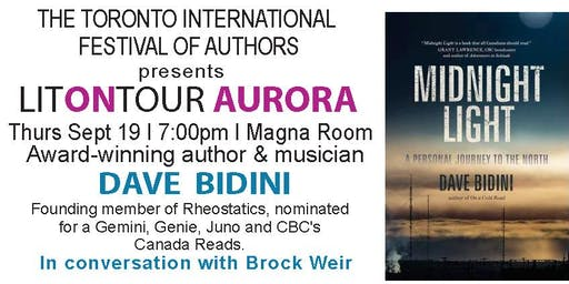 Toronto International Festival of Authors presents LITONTOUR AURORA