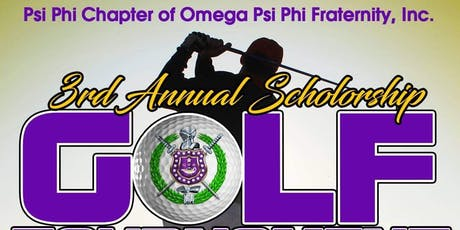 Psi Phi Chapter of Omega Psi Phi Fraternity, Inc. 3rd Annual Golf Tournament tickets
