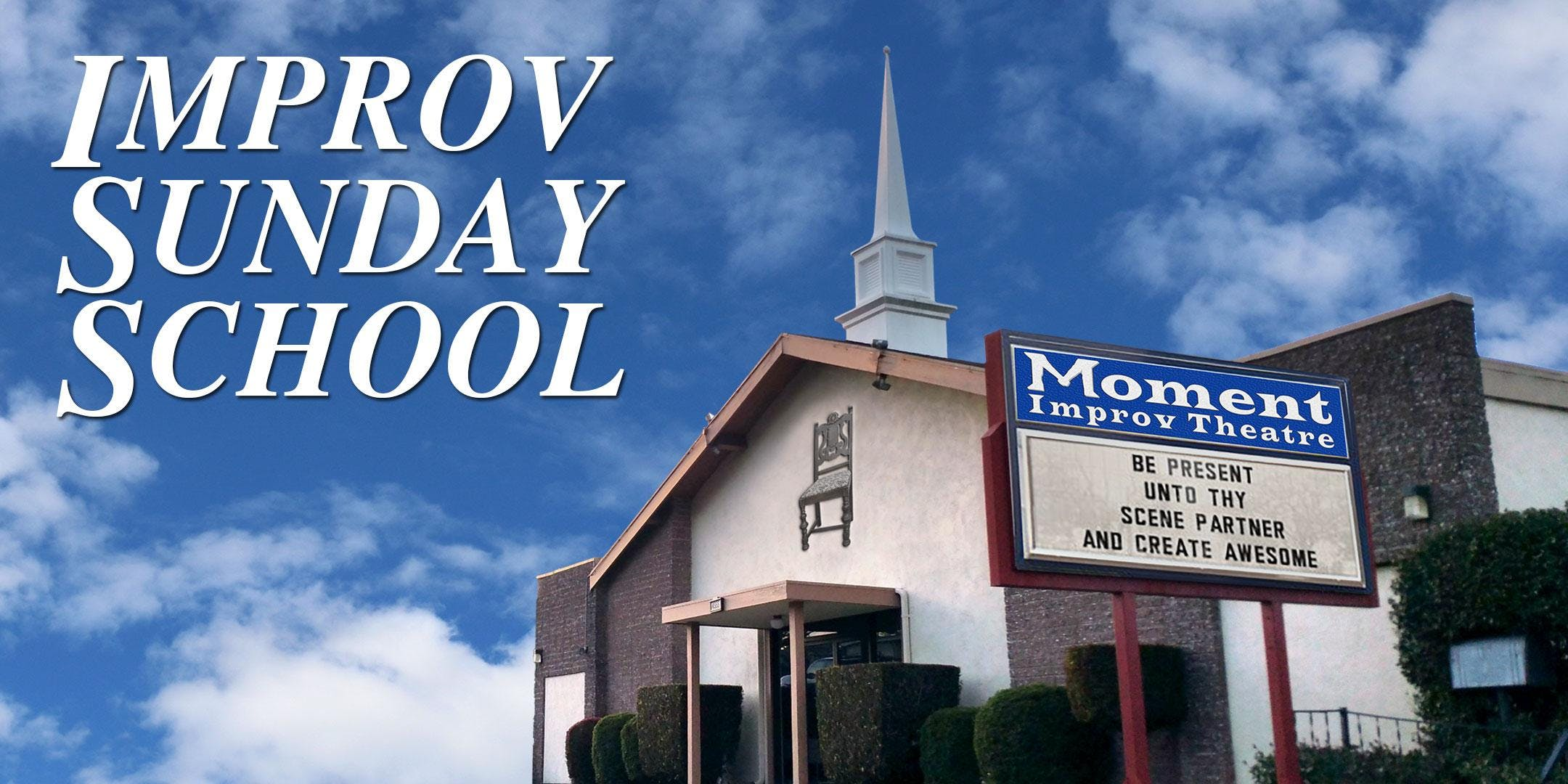 Improv Sunday School: The Weekly Workout
