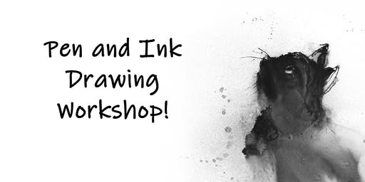 Intro to Pen and Ink Workshop (All levels)