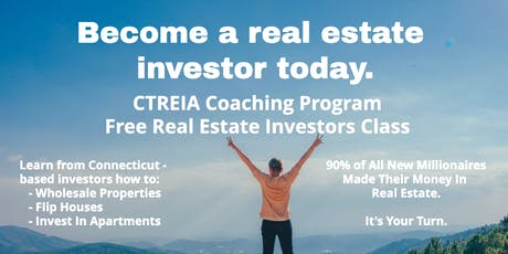 Become a Real Estate Investor - A Free Introductory CTREIA Class tickets