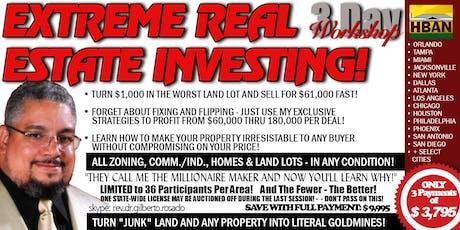 Santa Clarita Extreme Real Estate Investing (EREI) - 3 Day Seminar tickets