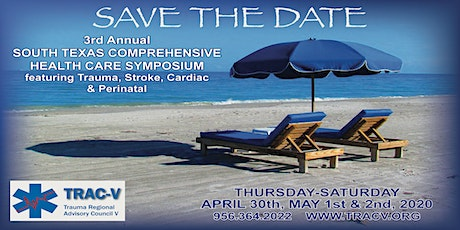 Save the Date - 3rd Annual South Texas Comprehensive Health Care Symposium tickets