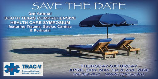 Save the Date - 3rd Annual South Texas Comprehensive Health Care Symposium