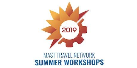 MAST Summer Workshops - Hoffman Estates, IL  - Tuesday, August 20, 2019 tickets