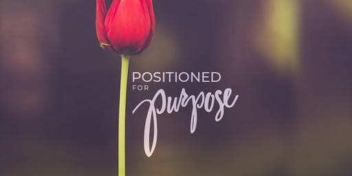 Positioned For Purpose - Second Annual Christian Business Women's Breakfast