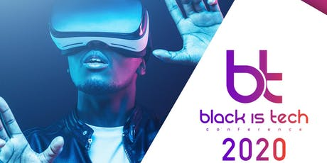 Black Is Tech Conference 2020 tickets