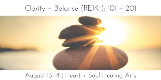 Clarity + Balance 101/201 (Reiki 1 & 2)