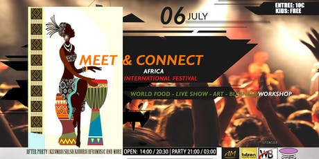 Meet & Connect Africa international Festival billets