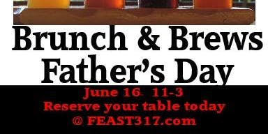 BRUNCH AND BREWS/ FATHER'S DAY!