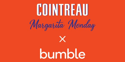 Cointreau Margarita Monday x Bumble in Chicago