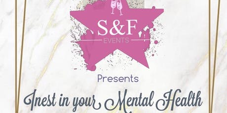 S&F - Invest in your Mental Health tickets