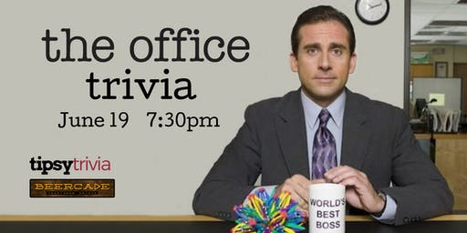 The Office Trivia - June 19, 7:30pm - Beercade