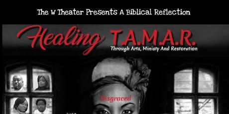 "The W Theater Presents ""Healing Tamar"" tickets"