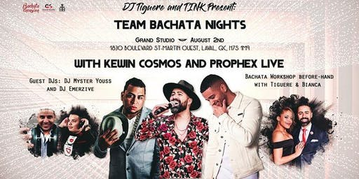 VIP - Team Bachata Nights - Kewin Cosmos and Prophex in Montreal
