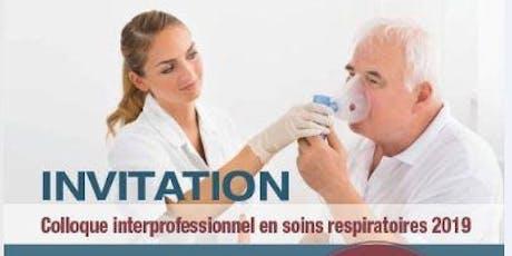 Colloque interprofessionnel en soins respiratoires 2019 billets