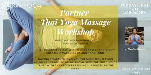 Partner Thai Yoga Massage Workshop w/ Charles Gibson