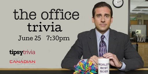 The Office Trivia - June 25, 7:30pm - Canadian Brewhouse Grasslands