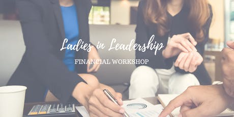 Ladies in Leadership Financial Workshop tickets