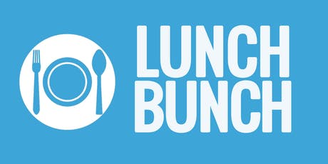 50+ Lunch Bunch tickets