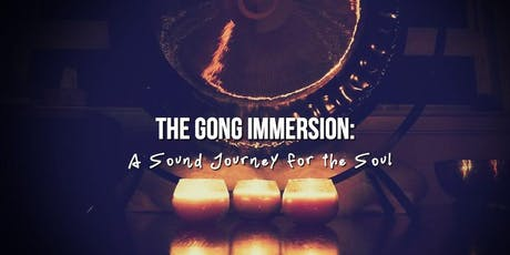 The Gong Immersion: A Sound Journey for the Soul tickets