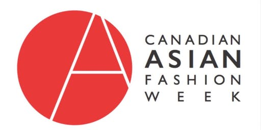 Canadian Asian Fashion Week SS2019