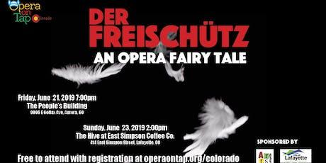 Der Freischutz - An Opera Fairy Tale in Aurora tickets
