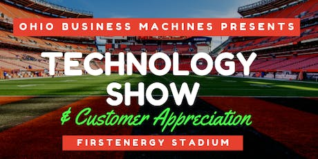Ohio Business Machines Technology Show and Customer Appreciation tickets