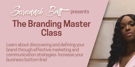 Savannah Britt's Branding Master Class tickets