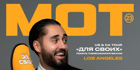 MOT // Live in Concert // Los Angeles tickets