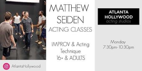 Matthew Seiden 16+ and ADULT Comedy, Improv, Technique Class tickets