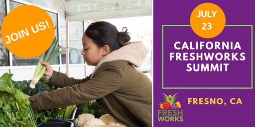 California FreshWorks 2019 Summit