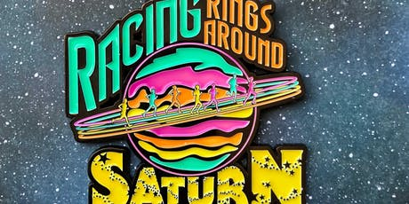 FINAL CALL! 50% Off! -Racing Rings Around Saturn Running & Walking Challenge - Green Bay tickets