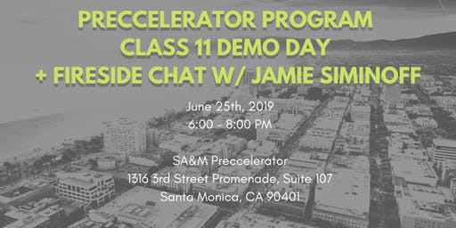 Preccelerator Class 11 Demo Day + Fireside Chat with Ring Founder Jamie Siminoff
