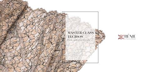 Master Class Tecidos ingressos