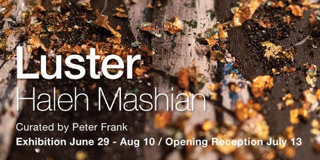 LUSTER Painting Exhibition by Haleh Mashian tickets