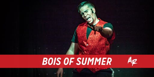 Bois Of Summer: A Drag King Show