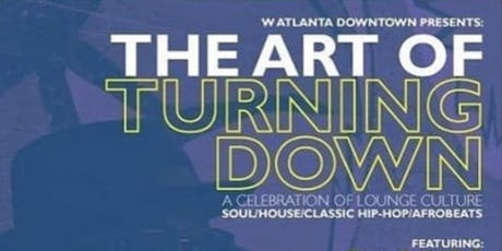 The Art of Turning Down @ The W-Hotel tickets