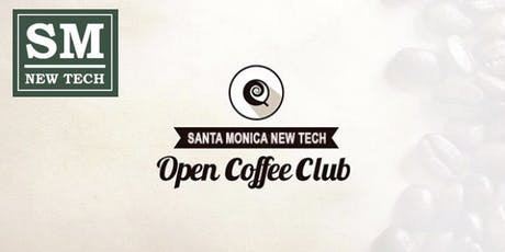 Santa Monica New Tech Open Coffee Club tickets