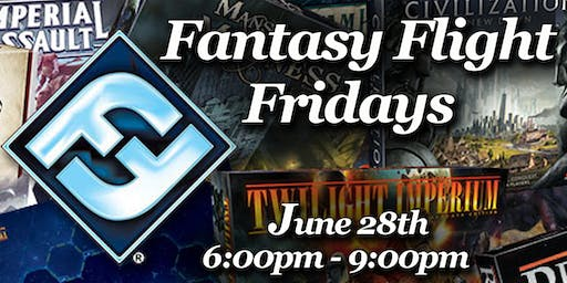 Fantasy Flight Fridays