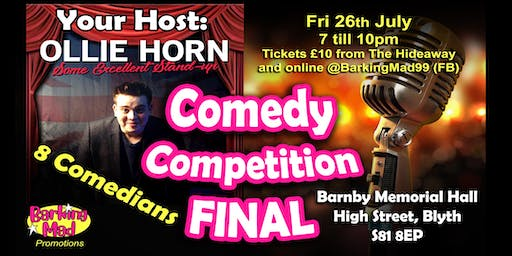Barking Mad Comedy Competition - ** FINAL **