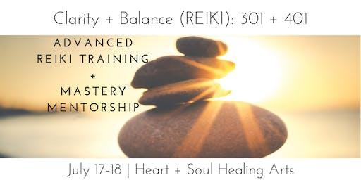 Clarity + Balance 301/401 (Reiki ART & Mastery Mentorship)