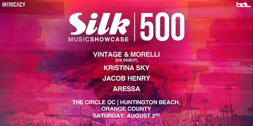 Intricacy: Silk Music Showcase 500 w/ Vintage & Morelli + Kristina Sky